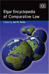The Elgar Encyclopedia of Comparative Law by Jan M. Smits