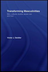 Transforming Masculinities by Vic Seidler