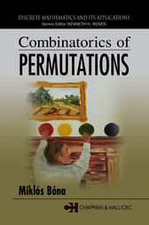 Combinatorics of Permutations by Miklos Bona