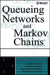 Queueing Networks and Markov Chains by Gunter Bolch