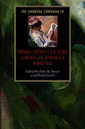 The Cambridge Companion to Nineteenth-Century American Women's Writing