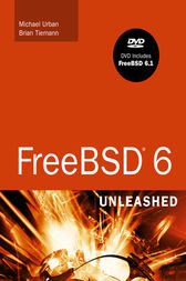 FreeBSD 6 Unleashed by Brian Tiemann