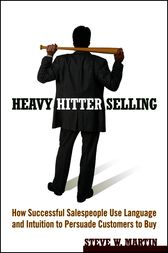 Heavy Hitter Selling by Steve W. Martin