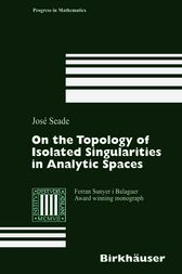 On the Topology of Isolated Singularities in Analytic Spaces by Jose Seade