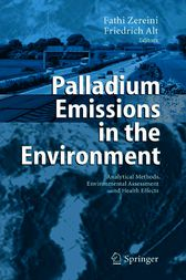 Palladium Emissions in the Environment by Fathi Zereini
