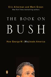 The Book on Bush by Eric Alterman
