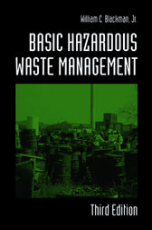 Basic Hazardous Waste Management, Third Edition by Jr. Blackman