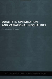 Duality in Optimization and Variational Inequalities by C.j. Goh