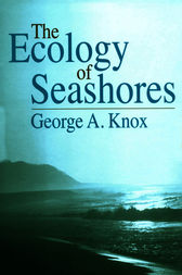 The Ecology of Seashores by George A. Knox