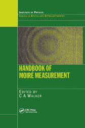 Handbook of Moire Measurement by C.A. Walker