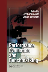 Performance Evaluation and Benchmarking by Lizy Kurian John