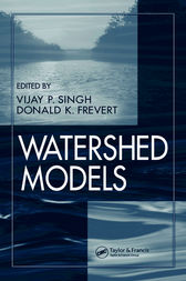 Watershed Models by Vijay P. Singh