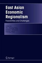 East Asian Economic Regionalism by Choong Yong Ahn