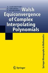 Walsh Equiconvergence of Complex Interpolating Polynomials by Amnon Jakimovski