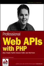Professional Web APIs with PHP by Paul Reinheimer