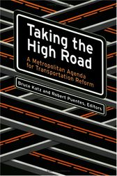Taking the High Road by Bruce Katz