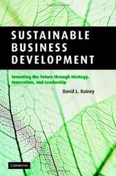 Sustainable Business Development by David L. Rainey