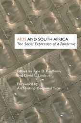 Aids and South Africa by Kyle D. Kauffman