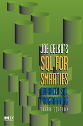 Joe Celko's SQL for Smarties by Joe Celko
