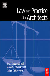 Law and Practice for Architects by Robert Greenstreet