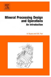 Mineral Processing Design and Operation by Ashok Gupta