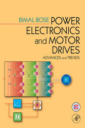 Power Electronics And Motor Drives by Bimal K. Bose