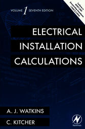 Electrical Installation Calculations Volume 1 by A.J. Watkins