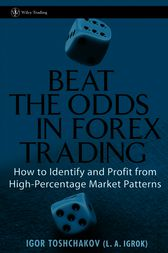 Beat the Odds in Forex Trading by I. R. Toshchakov