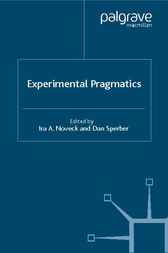 Experimental Pragmatics by Ira A. Noveck