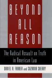 Beyond All Reason by Daniel A. Farber