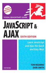 JavaScript and Ajax for the Web, Sixth Edition by Tom Negrino