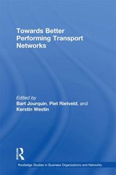 Towards better Performing Transport Networks by Bart Jourquin