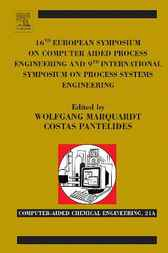 16th European Symposium on Computer Aided Process Engineering and 9th International Symposium on Process Systems Engineering by unknown