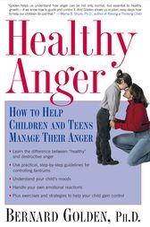Healthy Anger by Bernard Golden