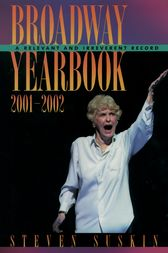 Broadway Yearbook 2001-2002 by Steven Suskin