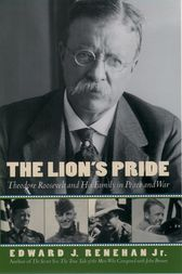 The Lion's Pride by Edward J. Jr. Renehan