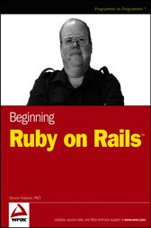Beginning Ruby on Rails by Steve Holzner