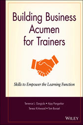 Building Business Acumen for Trainers by Terrence L. Gargiulo