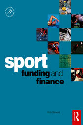 Sport Funding and Finance by Bob Stewart