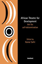 African Theatre for Development by Kamal Salhi