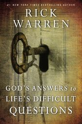 God's Answers to Life's Difficult Questions by Rick Warren
