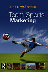 Team Sports Marketing by Kirk Wakeland