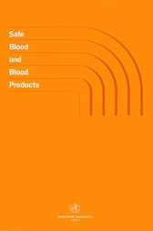 Safe Blood and Blood Products Distance Learning Material