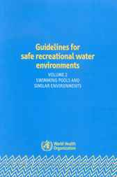 Guidelines for Safe Recreational Water Environments, Volume 2 by World Health Organization