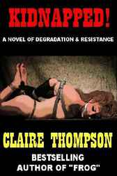Kidnapped! by Claire Thompson