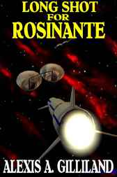Long Shot For Rosinante by Alexis A. Gilliand
