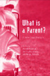 What is a Parent by Andrew Bainham