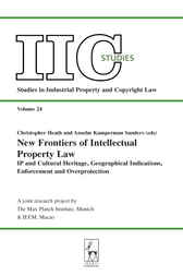 New Frontiers of Intellectual Property Law by Christopher Heath