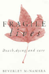 Fragile Lives by Beverley McNamara
