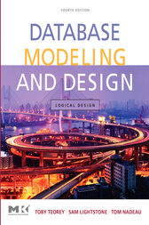 Database Modeling and Design by Toby J. Teorey